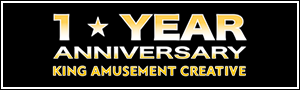 1★YEAR ANNIVERSARY KING AMUSEMENT CREATIVE